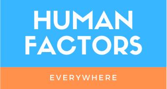Human Factors Everywhere